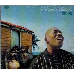 Andy palacio & the Garifuna...