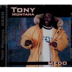 Tony montana-Medo