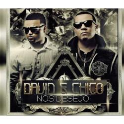 David & Chico - Nos Desejo