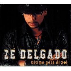 Ze Delgado - Ultimo gota di...