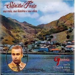 Silvestre Faria - Sua Vida,...